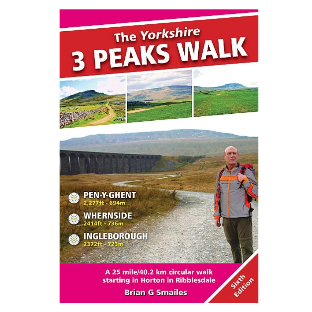 Yorkshire Three Peaks Walk 6th Edition