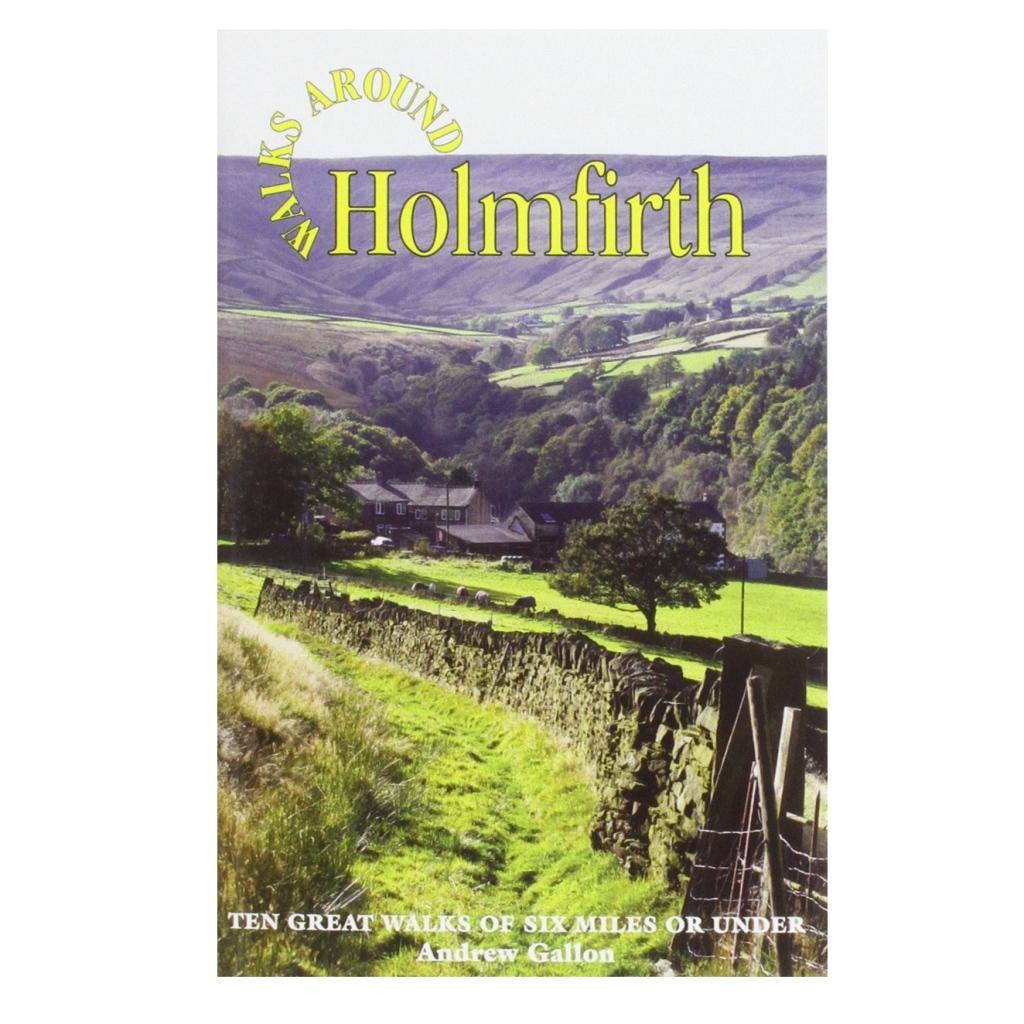 Walks Around Holmfirth