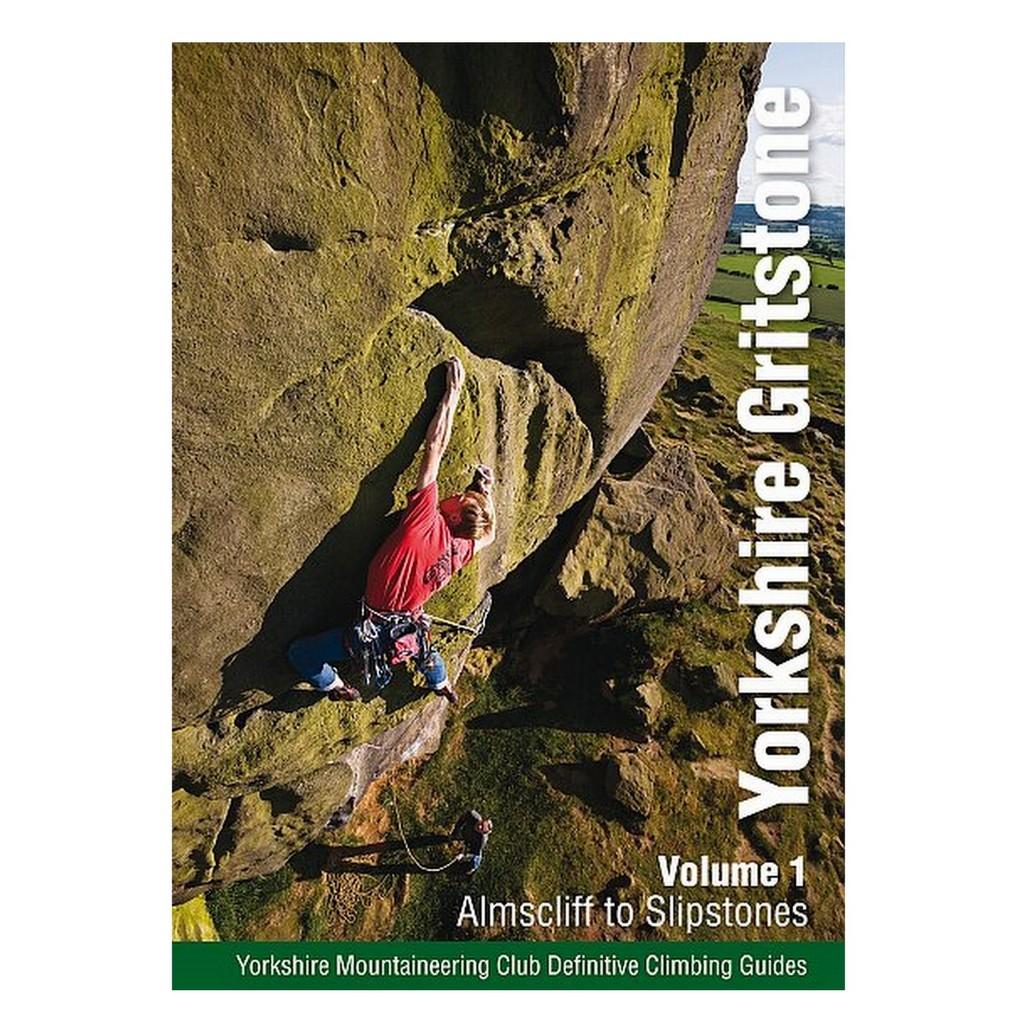 Yorkshire Gritstone Volume 1 - Almscliff to Slipstones