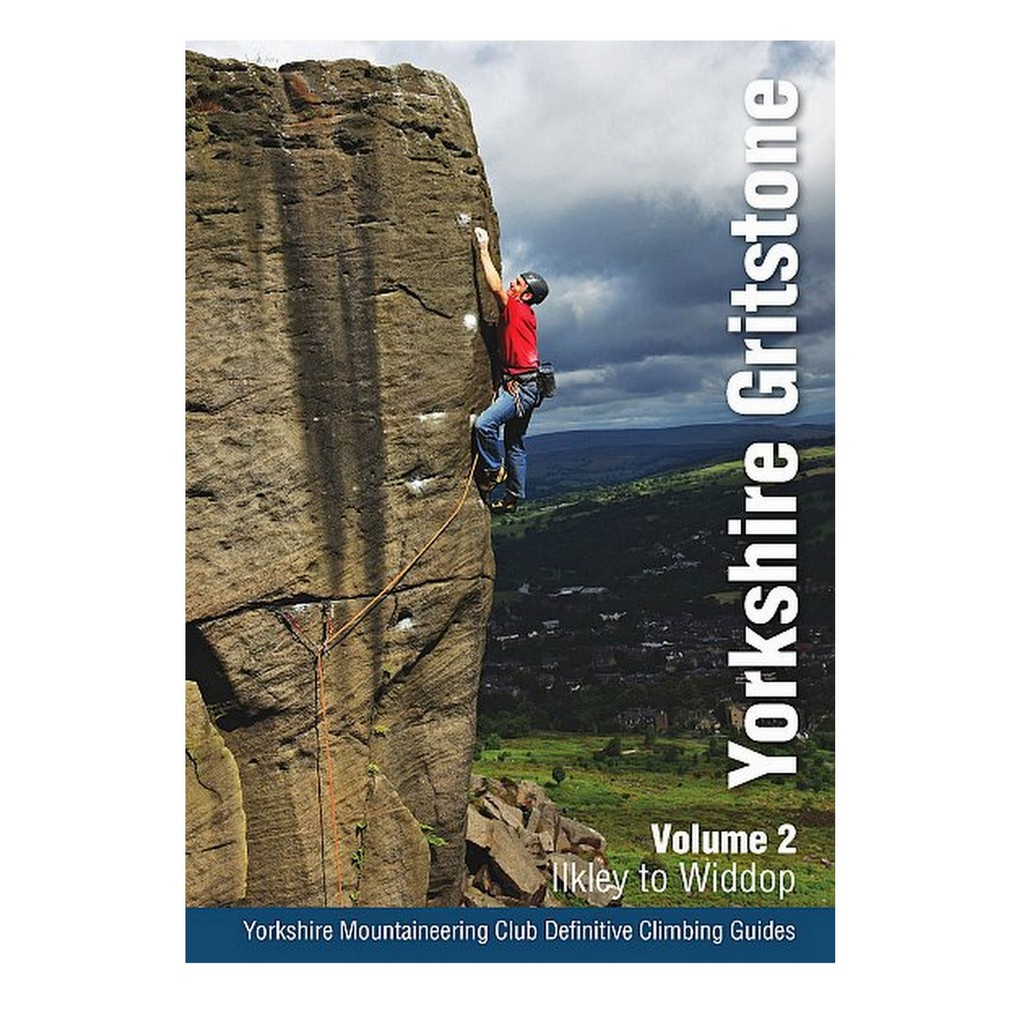 Yorkshire Gritstone Volume 2 - Ilkley to Widdop